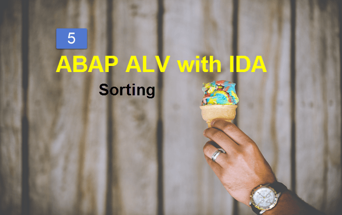 How to set Sort Order in ABAP ALV with IDA on HANA